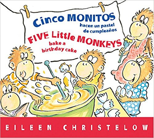 Cinco Monitos Hacen Un Pastel de Cumpleanos / Five Little Monkeys Bake a Birthday Cake by Eileen Christelow