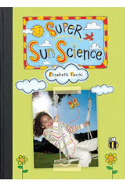 Super Sun Science