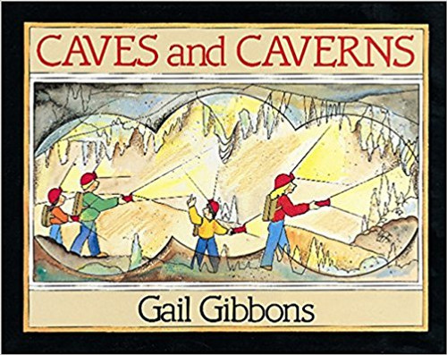 Caves and Caverns: A Book You Can Count On by Gail Gibbons