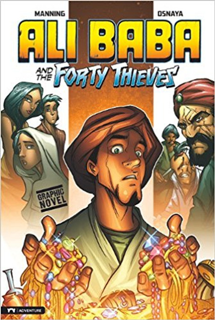 Ali Baba and the Forty Thieves by Matthew K Manning