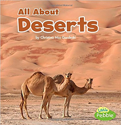 All about Deserts by Christina Gardeski