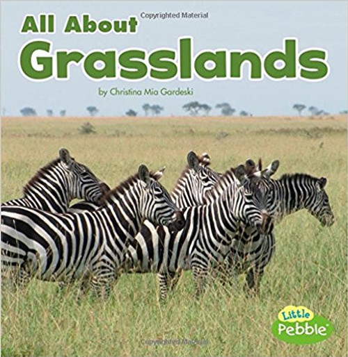 All about Grasslands by Christina Gardeski