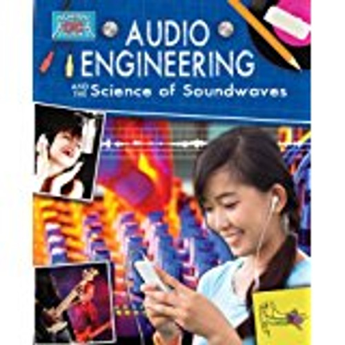 <p>From sound effects in video games and movies to surround-sound theatres, this fact-filled book explores the many ways audio engineers apply the science of sound. Readers will explore how sound travels and the characteristics of sound waves. Readers will also learn how to combine their understanding of sound science and the engineering design process to tackle a design challenge of their own.</p>