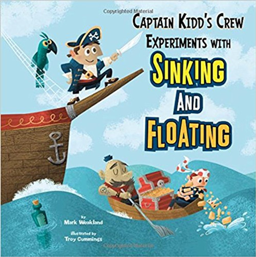 Captain Kidd's Crew Experiments with Sinking and Floating by Mark Weakland