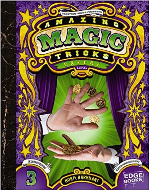 Amazing Magic Tricks: Expert Level by Norm Barnhart