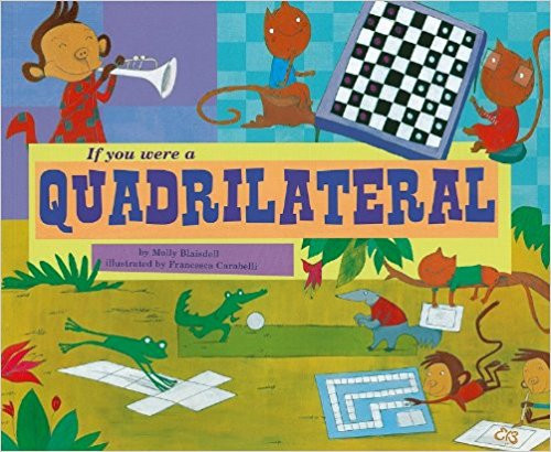 If You Were a Quadrailateral by Marcie Aboff