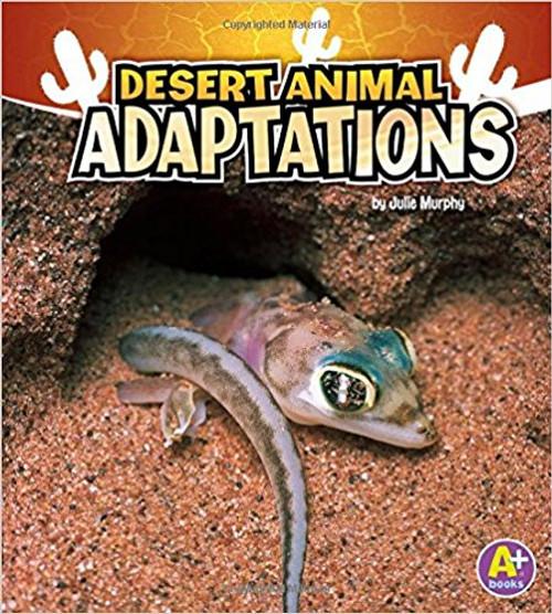 Desert Animal Adaptations by Julie Murphy