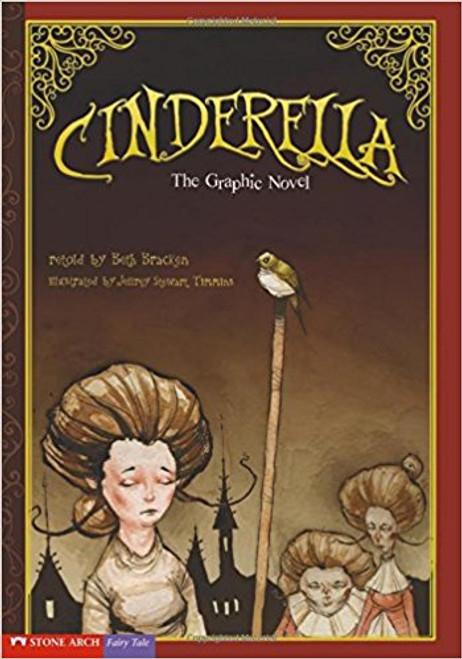 Cinderella: The Graphic Novel by Beth Bracken