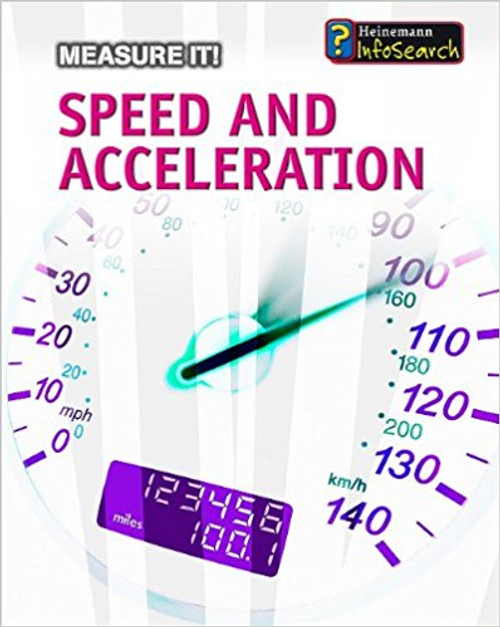 Speed and Acceleration by Barbara A Somervill