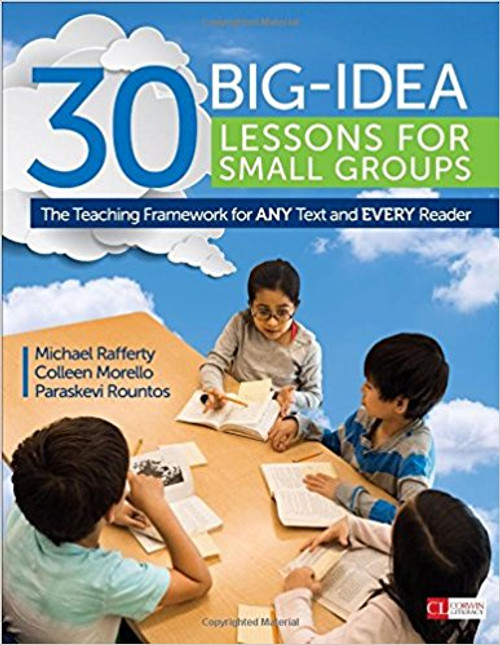 30 Big-Idea Lessons for Small Groups: The Teaching Framework for Any Text and Every Reader by Michael J Refferty