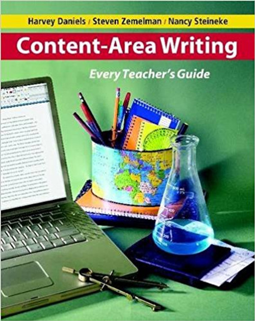 Content-Area Writing: Every Teacher's Guide by Harvey Daniels