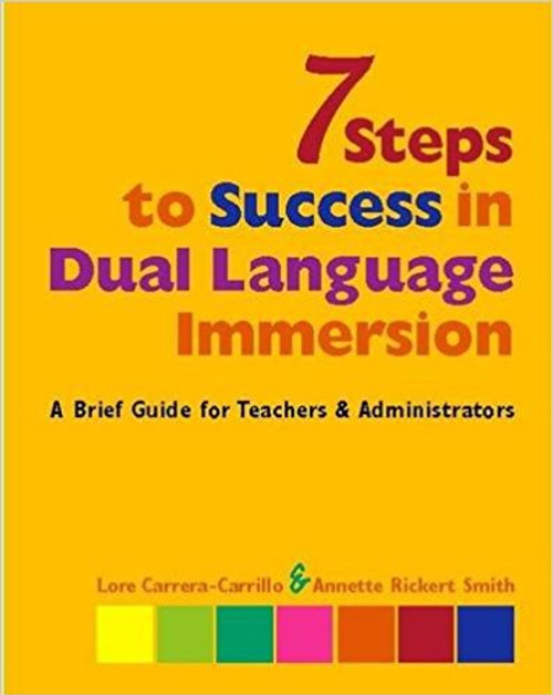 7 Steps to Success in Dual Language Immersion by Lore Carrera-Carrilo