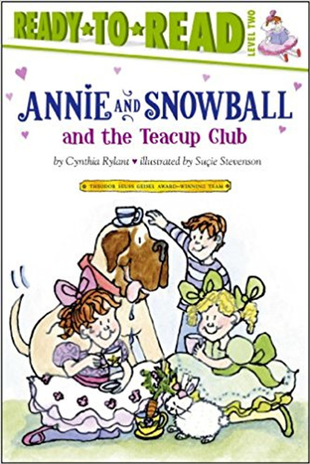 Annie and Snowball and the Teacup Club by Cynthia Rylant