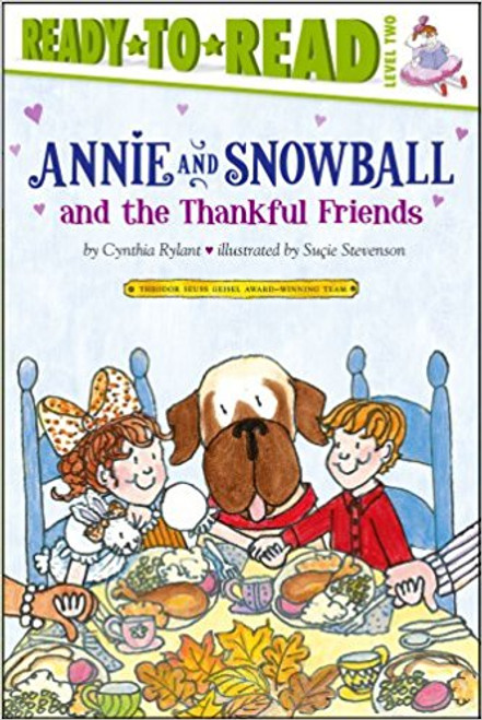 Annie and Snowball and the Thankful Friends by Cynthia Rylant