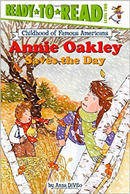 Annie Oakley Saves the Day by Anna DiVito