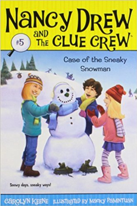 The Case of the Sneaky Snowman by Carolyn Keene