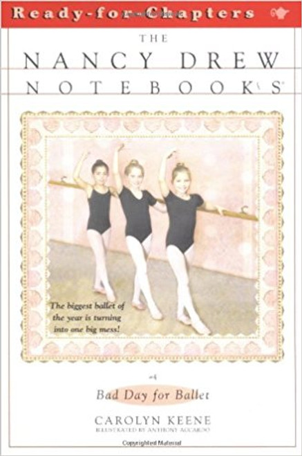 Bad Day for Ballet by Carolyn Keene