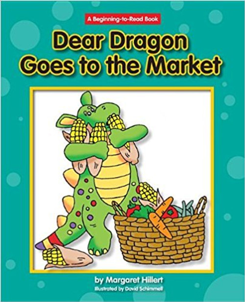 Dear Dragon Goes to the Market by Margaret Hillert
