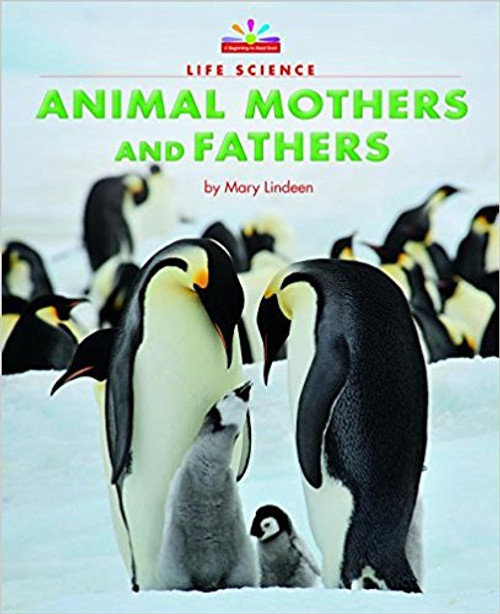 Animal Mothers and Fathers by Mary Lindeen