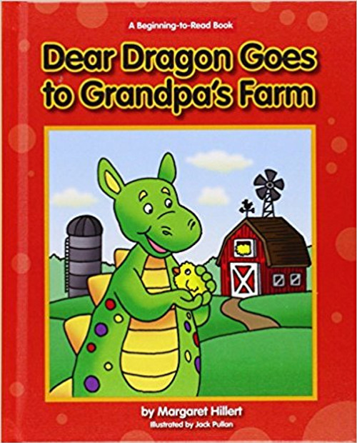 Dear Dragon Goes to Grandpa's Farm (Hard Cover) by Margaret Hillert