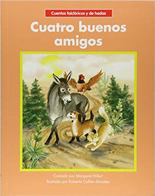Cuatro Buenos Amigos/Four Good Friends by Margaret Hillert