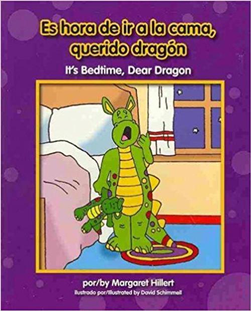 Es hora de ir a la cama, querido dragón / It's Bedtime, Dear Dragon by Margaret Hillert