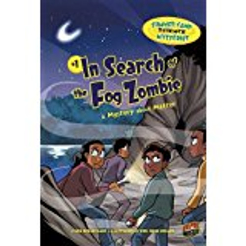 In Search of the Fog Zombie: A Mystery about Matter by Lynda Beauregard