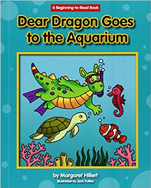 Dear Dragon Goes to the Aquarium (Hard Cover) by Margaret Hillert