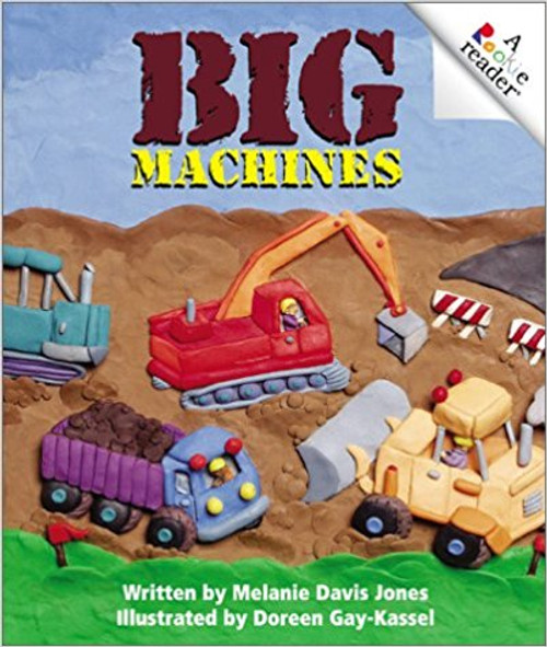 Big Machines by Melanie Davis Jones