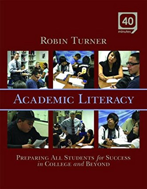 Academic Literacy (DVD): Preparing All Students for Success in College and Beyond by Robin Turner