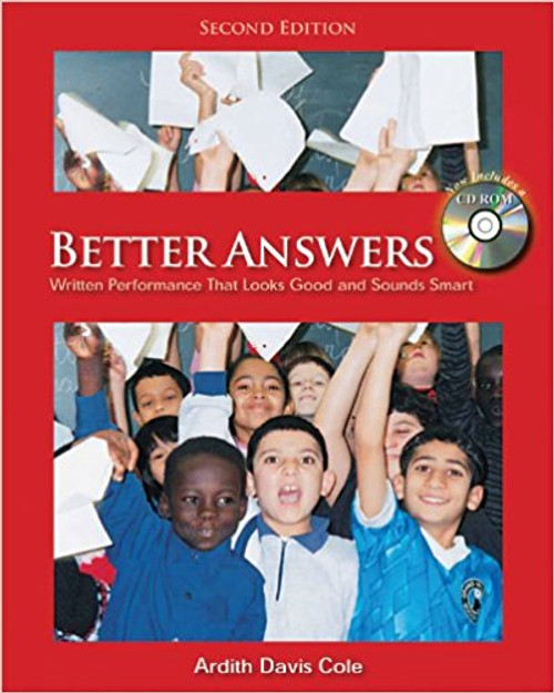 Better Answers: Written Performance That Looks Good and Sounds Smart [With CDROM] by Ardith Davis Cole