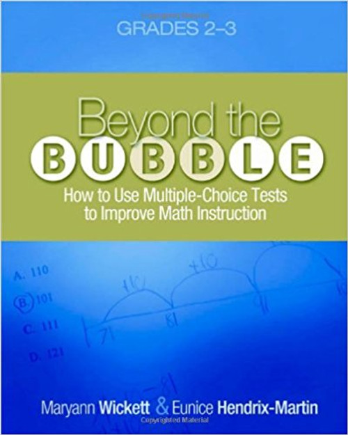 Beyond the Bubble (Grades 2-3): How to Use Multiple-Choice Tests to Improve Math Instruction, Grades 2-3 by Maryann Wickett