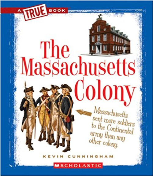 The Massachusetts Colony by Kevin Cuningham