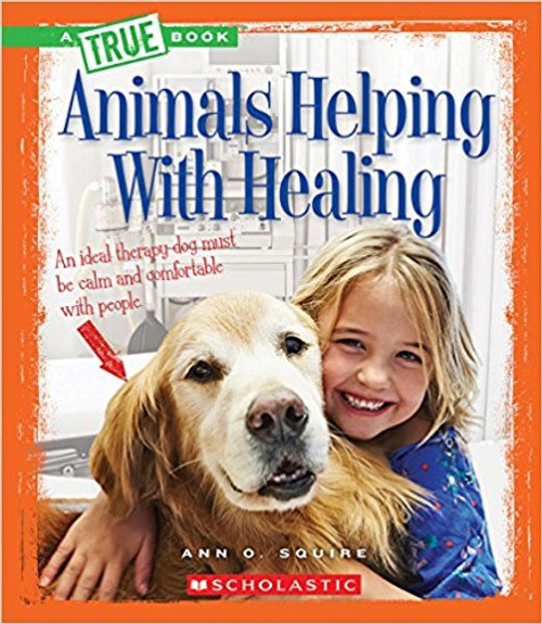 Animals Helping with Healing by Ann O Squire