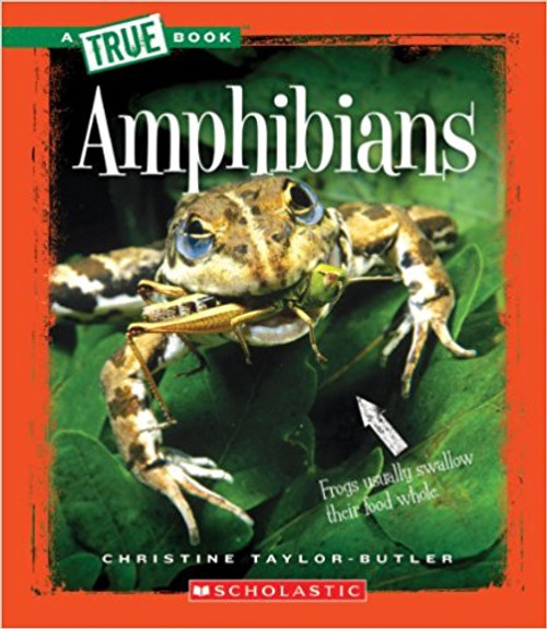 Amphibians by Chirstine Taylor-Butler
