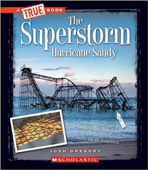 The Superstorm Sandy by Peter Benoit