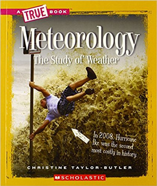 Meteorology: The Study of Weather by Christine Taylor-Butler