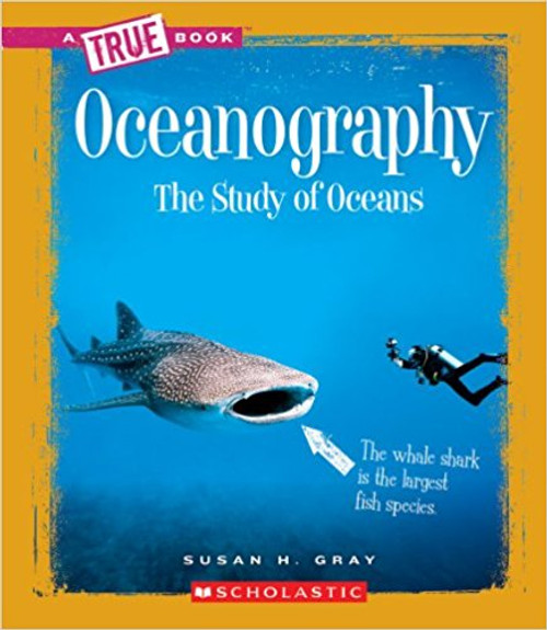 Oceanography: The Study of Oceans by Susan H Gray