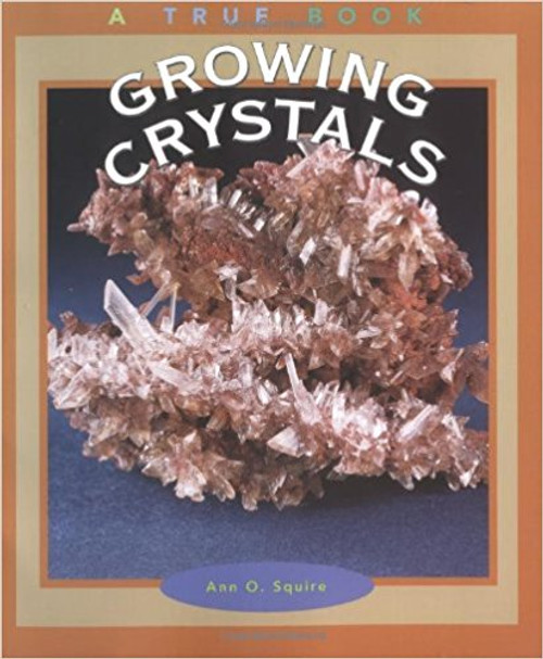 Growing Crystals by Ann O Squire