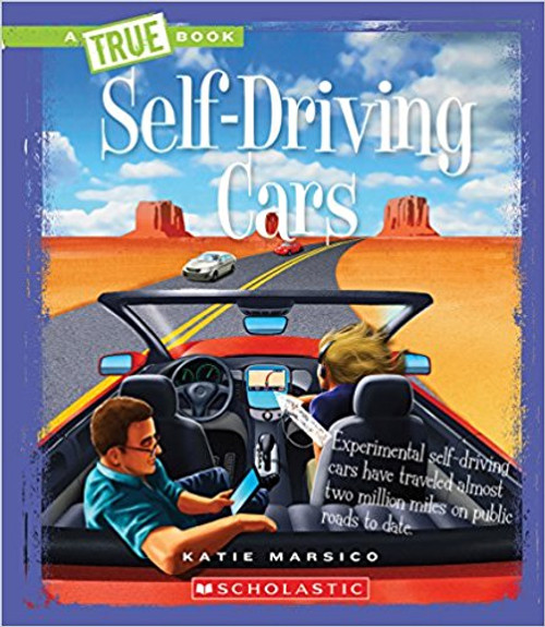 Self-Driving Cars by Katie Marsico