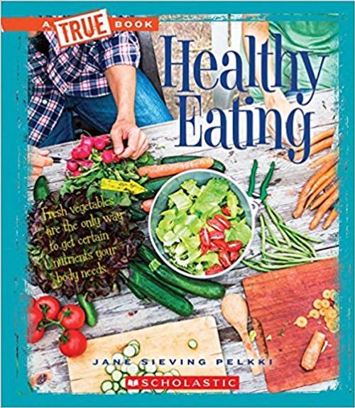 Eating Healthy (Paperback) by Jane Sieving Pelkki