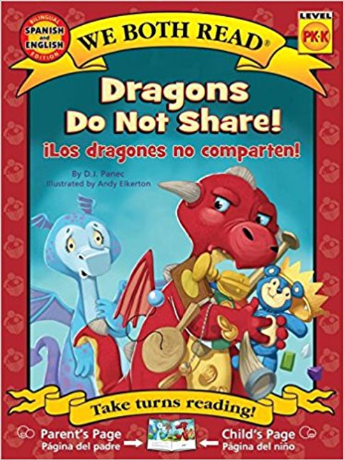 Dragons Do Not Share/Los Dragones No Comparten by D J Panec