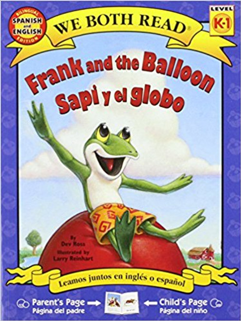 Frank and the Balloon/Sapi y el Globo by Dev Ross