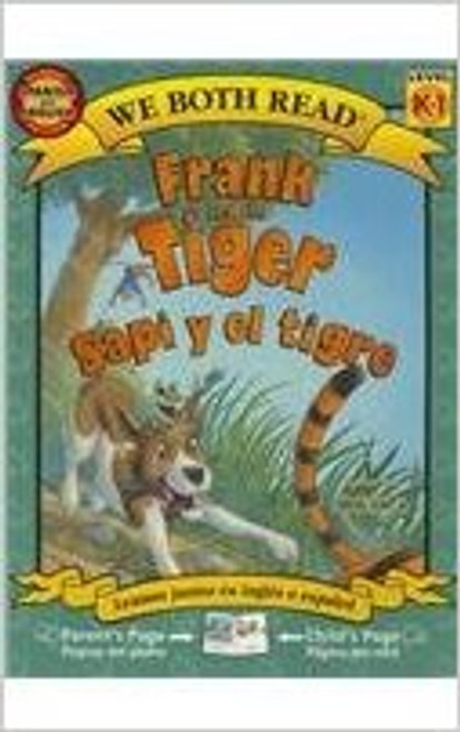 Frank and the Tiger/Sapi y wl Tigre by Dev Ross