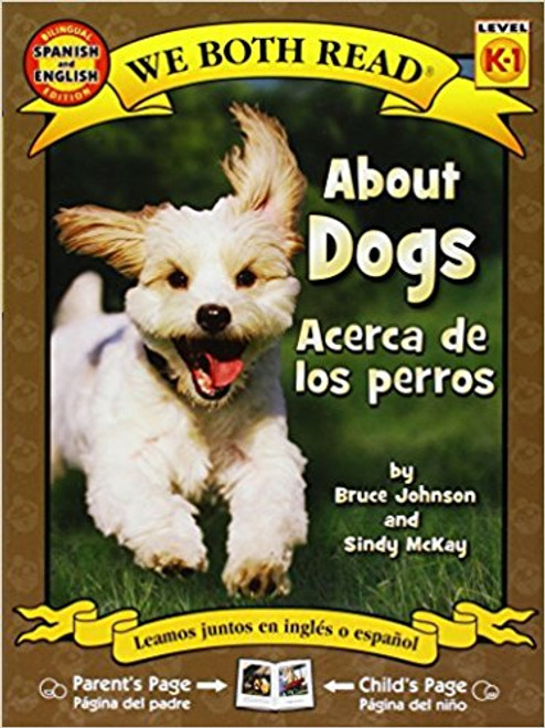 About Dogs/Acerca de los Perros by Bruce Johnson