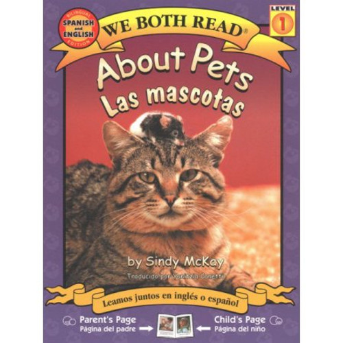 About Pets/Acerca de las Mascotas by Sindy McKay