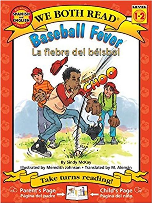 Baseball Fever/La Fiebre del Beisbol by Sindy McKay