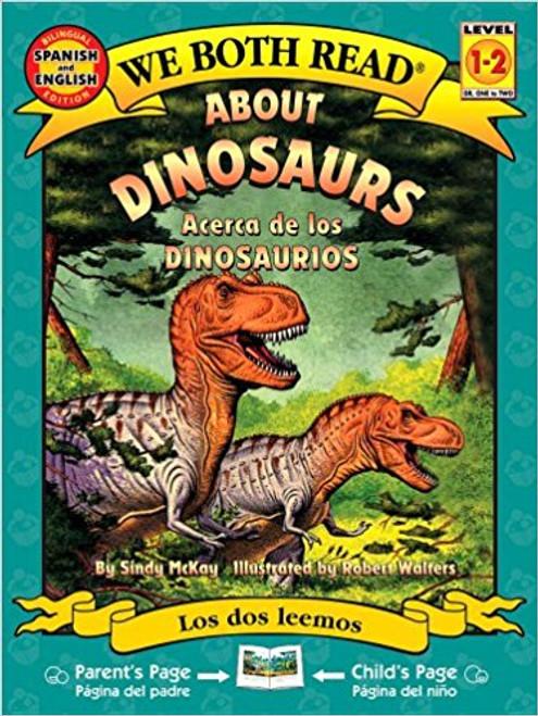 About dinosaurs/Acerca de los Dinosaurios by Sindy McKay
