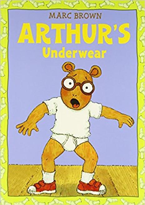 Arthur's Underwear by Marc Tolon Brown