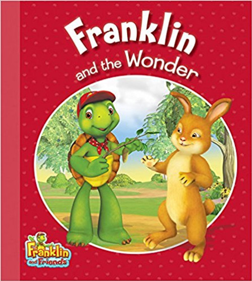 Franklin and the Wonder by Henry Endrulat